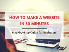 How to Make a Website in 30 Minutes - Step-by-Step Guide for Beginners